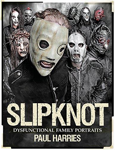 (Slipknot: Dysfunctional Family Portraits)