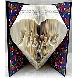 Hand Folded Book Art Sculpture, Hope in Heart, 1st Anniversary Housewarming Birthday Gift for Her