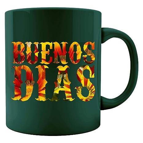Amazoncom Funny Spanish Buenos Dias Good Morning Language