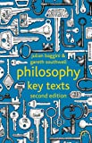 Philosophy: Key Texts, Baggini, Julian and Southwell, Gareth, 0230296610