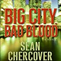 Big City, Bad Blood Audiobook by Sean Chercover Narrated by Joe Barrett