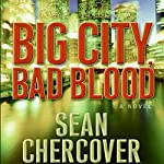 Big City, Bad Blood | Sean Chercover