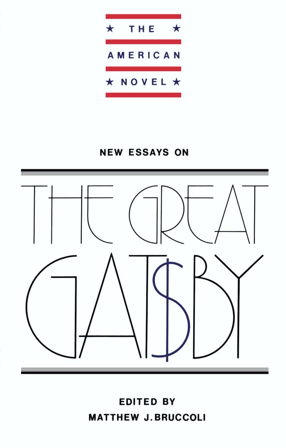 What Is The Thesis Of An Essay Amazoncom New Essays On The Great Gatsby The American Novel   Matthew J Bruccoli Books Essay On Business Management also How To Write An Essay High School Amazoncom New Essays On The Great Gatsby The American Novel  Computer Science Essays