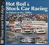 Hot Rod and Stock Car Racing, Richard John Neil, 1845841670
