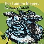 The Lantern Bearers  | Rosemary Sutcliff