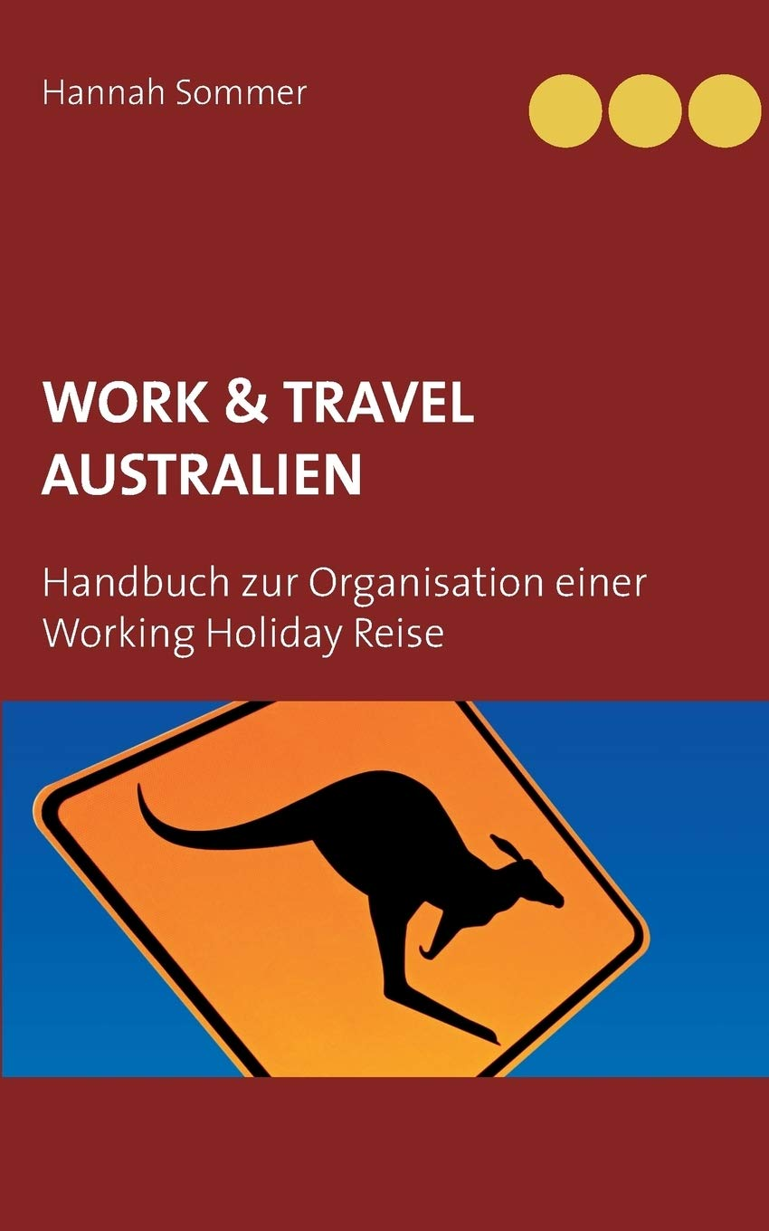 Buy Work And Travel Australien Book Online At Low Prices In