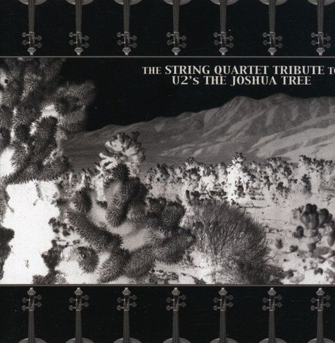Cover of The String Quartet Tribute To U2's Joshua Tree