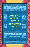 Amazing Secrets of the Bhagavad Gita