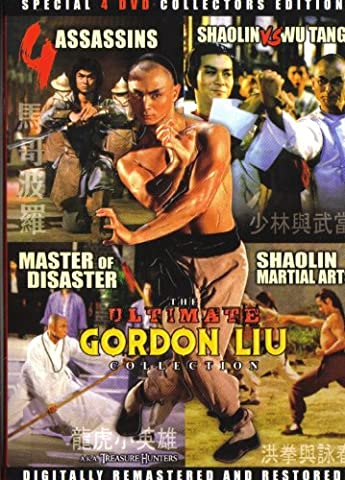 The Ultimate Gordon Liu Collection DVD Set (4 Assassins/Shaolin Vs. Wu Tang/Master of Disaster/Shaolin Martial (Wu Tang Dvd Collections)