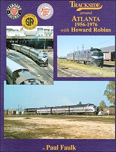 Trackside around Atlanta 1956-1976 with Howard Robins pdf