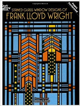 By Dennis CaseyStained Glass Window Designs of Frank Lloyd Wright ...
