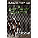 The Grunge Narratives: A Rare Horror Collection