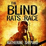 Mystery: The Blind Rats Race | Katherine Shepard