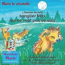 L'histoire du petit sanglier Max qui ne veut pas se salir