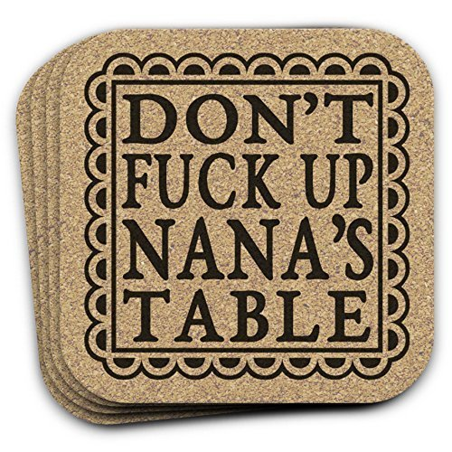Don't Fuck Up NANA's Table - Funny Drink Coaster Gift Set of 4 For Grandmother (Nana Gift)