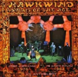 Spirit of the Age: An Anthology 1976-1984 by Hawkwind (2009-01-13)