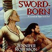 Sword-Born: Tiger and Del, Book 5 | Jennifer Roberson