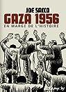 Gaza 1956, en Marge de l'Histoire par Sacco