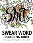 Swear Word Coloring Book: Hilarious (...