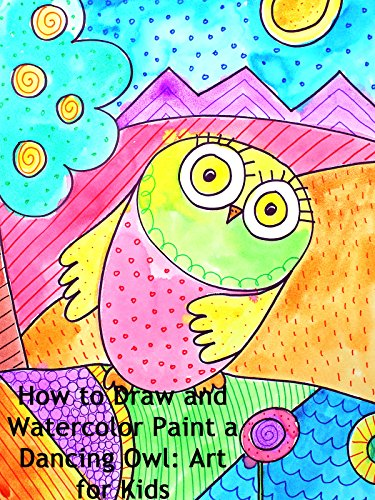 How to Draw and Watercolor Paint a Dancing Owl: Art for Kids]()