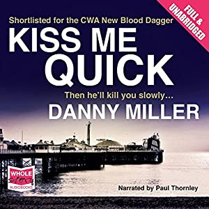 Kiss Me Quick Audiobook