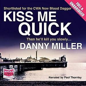 Kiss Me Quick Audiobook