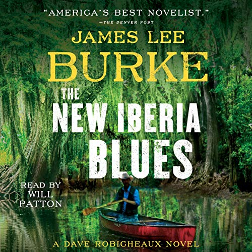 The New Iberia Blues: Dave Robicheaux Series, Book 22