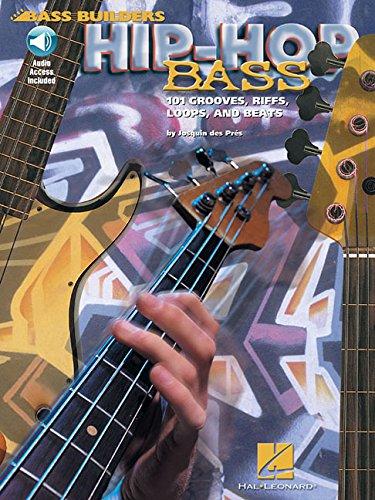 Hip-Hop Bass: 101 Grooves, Riffs, Loops, and Beats (Bass Builders)