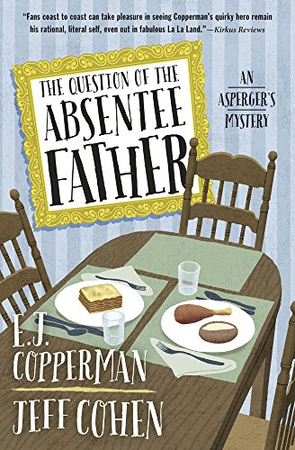 The Question of the Absentee Father (An Asperger's Mystery Book 4)