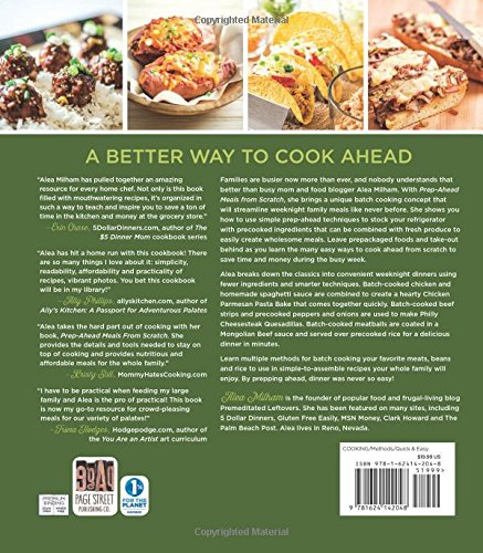 Prep ahead meals from scratch quick easy batch cooking techniques prep ahead meals from scratch quick easy batch cooking techniques and recipes that save you time and money alea milham 9781624142048 amazon books forumfinder Choice Image