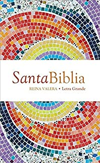 Reina Valera Large Print Bible: Santa Biblia Letra Grande (Spanish Edition)