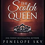 The Scotch Queen: Scotch, Book 2 | Penelope Sky