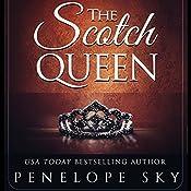 The Scotch Queen: Scotch, Book 2 | Penelope Sky