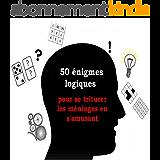 50 énigmes logiques