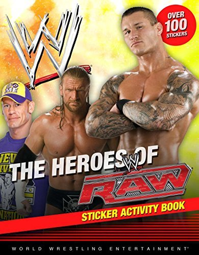 The Heroes of Raw Sticker Activity Book (WWE) (Best Gifts For Wwe Fans)
