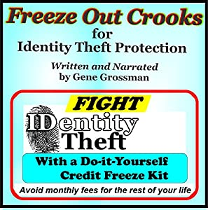 Freeze Out Crooks for Identity Theft Protection Audiobook