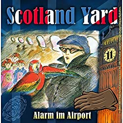 Alarm im Airport (Scotland Yard 11)