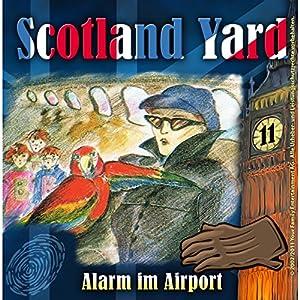 Alarm im Airport (Scotland Yard 11) Hörspiel