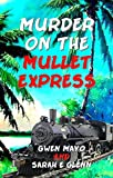 img - for Murder on the Mullet Express (Three Snowbirds Book 1) book / textbook / text book