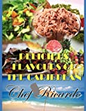 Delicious Flavours of the Caribbean, Chef Ricardo, 1453538089