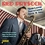 Handclappin' Footstompin' Rock 'N' Roll - 30 Booting Platters From The King Of The Honking Tenor Sax [ORIGINAL RECORDINGS REMASTERED]
