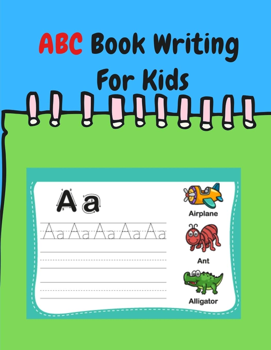 Abc Book Writing For Kids Coloring Books For Toddlers Abc Abc Books For Preschoolers Learning Kid A 9781798536148 Amazon Com Books