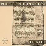 Philosophie der Stoa: Handbüchlein der Moral |  Epiktet
