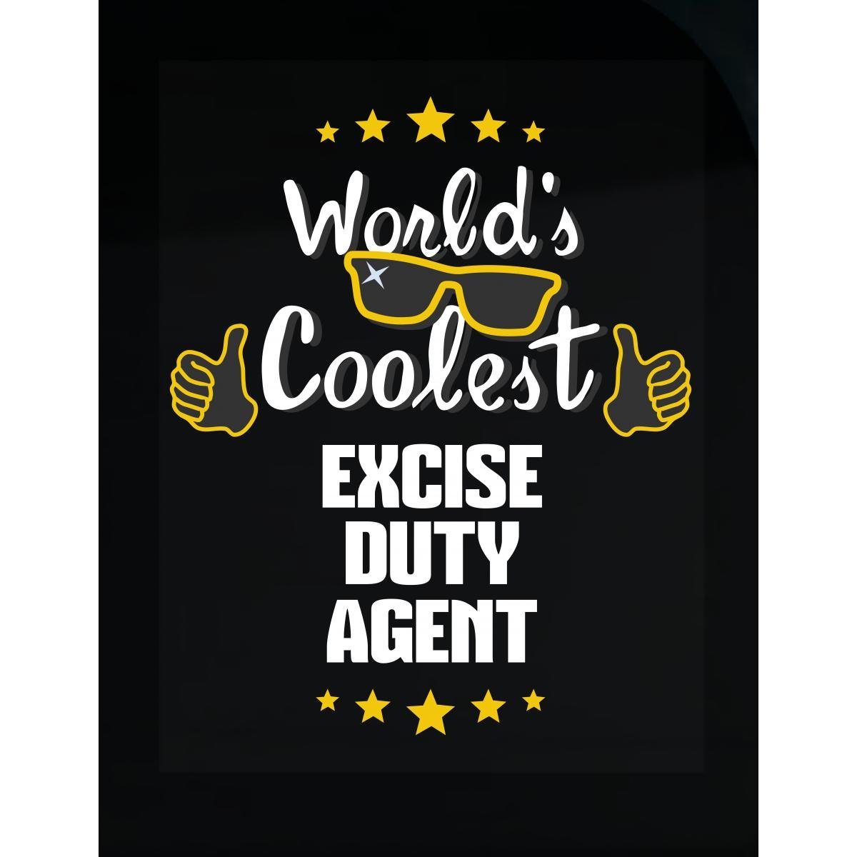 World's Coolest Excise Duty Agent - Sticker by This Gift Rocks !