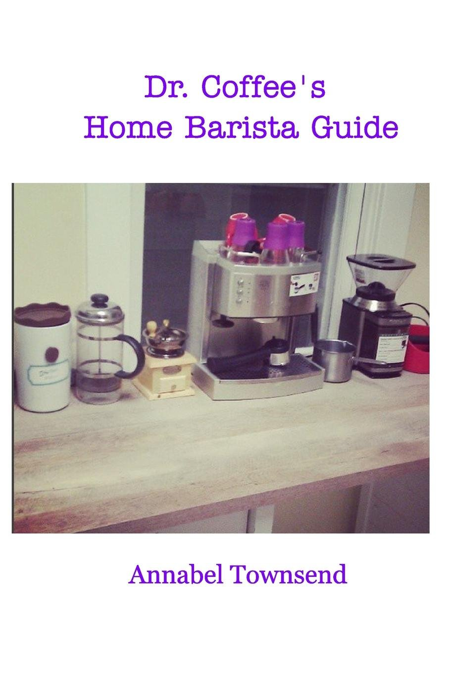 Download Dr. Coffee's Home Barista Guide PDF