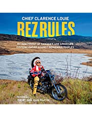 Rez Rules: My Indictment of Canada's and America's Systemic Racism Against Indigenous Peoples