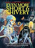 Even More Short and Shivery, Robert D. San Souci, 0440418771