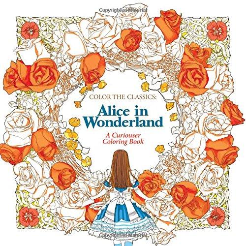 Amazon com color the classics alice in wonderland a curiouser coloring book 9781626923928 jae eun lee books