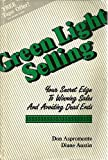 Green Light Selling: Your Secret Edge to Winning Sales & Avoiding Dead Ends by Don Aspromonte (1989-11-24)