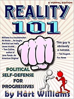 Reality 101 — Political Self Defense for Progressives by [Williams, Hart]